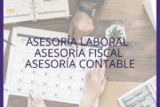 ASESORÍA LABORAL - ASESORÍA FISCAL - ASESORÍA CONTABLE - VALENCIA
