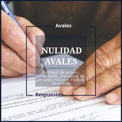 Nulidad de Avales Valencia